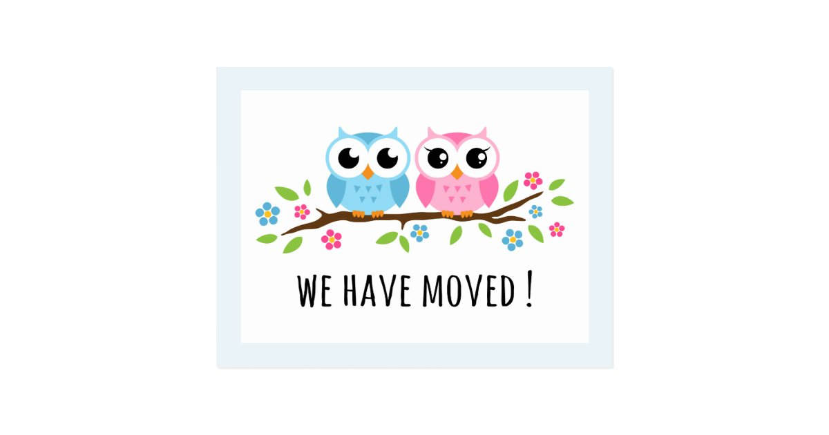 Cute owls we have moved change of address moving postcard ...