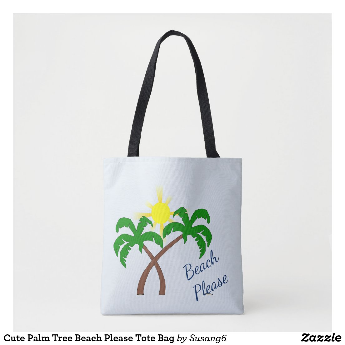 Cute Palm Tree Beach Please Tote Bag