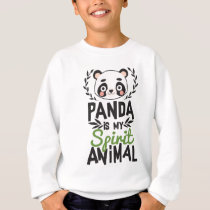 Cute Panda Is My Spirit Animal Print Sweatshirt