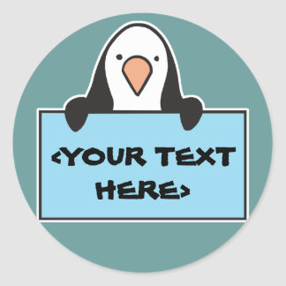 CUTE PENGUIN WITH CUSTOM SIGN, <YOUR TEXT HERE> CLASSIC ROUND STICKER