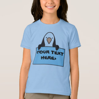 CUTE PENGUIN WITH CUSTOM SIGN, <YOUR TEXT HERE> T-Shirt