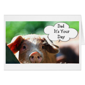 CUTE PIGGY FOR DAD'S *BIRTHDAY* OR *FATHER'S DAY* CARD