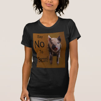"""Cute Piglet """"Say No To Bacon"""" T Shirt"""
