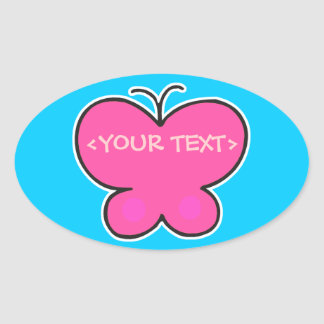 cute pink butterfly, <YOUR TEXT>, <YOUR TEXT> Oval Sticker