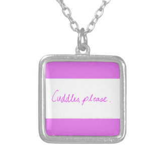 CUTE PINK CUDDLES PLEASE GIRLY FLIRTING QUOTES PERSONALIZED NECKLACE