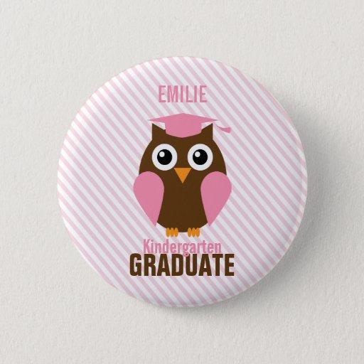 Cute Pink Owl Kindergarten Graduate Button
