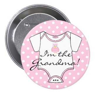 Cute Pink Owl on Pink White Dots I'm The Grandma Pinback Button