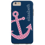 Cute Pink Polka Dot Anchor with Navy Custom Name Tough iPhone 6 Plus Case