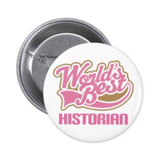 Cute Pink Worlds Best Historian Pinback Buttons