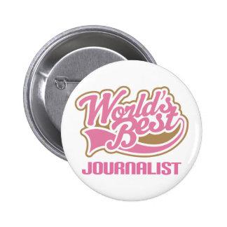 Cute Pink Worlds Best Journalist Pinback Button