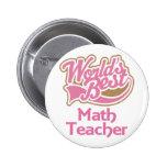 Cute Pink Worlds Best Math Teacher Pinback Button