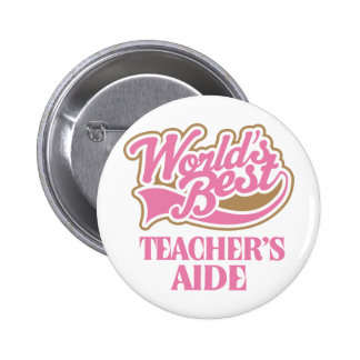 Cute Pink Worlds Best Teachers Aide Pinback Button