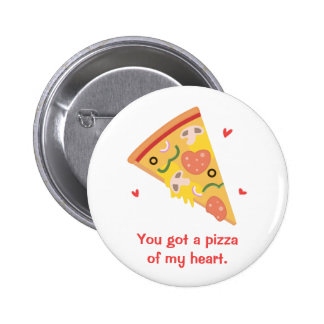 Cute Pizza of my Heart Pun Love Humor Pinback Button