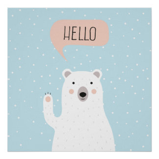 Cute Polar Bear in the Snow says Hello Poster