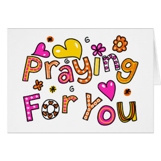 Cute Praying For You Greeting Text Expression Card