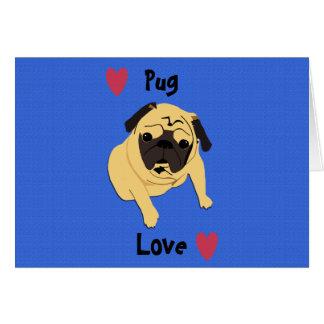 Cute Pug Love Dog Card