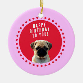 Cute Pug Puppy Dog Happy Birthday Red Dots Pink Ceramic Ornament