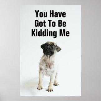 Cute Pug Puppy Poster