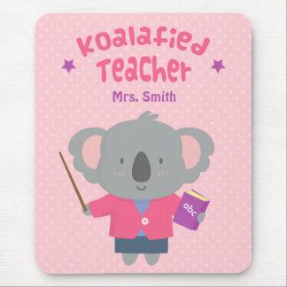 Cute Pun Humor Koala Bear Female Teacher Mouse Pad