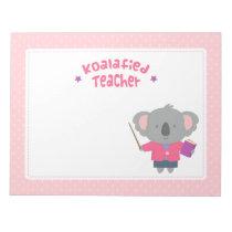 Cute Pun Koalafied Qualified Koala Bear Teacher Notepad