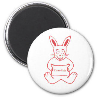 Cute Rabbit with I m So Cute Text Banner 2 Inch Round Magnet