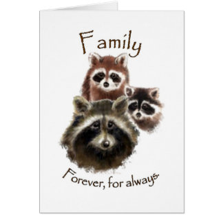 Cute Raccoon Family, Forever and Always, Quote Card