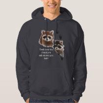 Cute Raccoons hand over Chocolate, Humor Hoodie