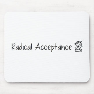Cute Radical Acceptance Mouse Pad