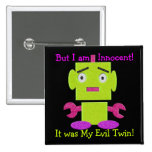 Cute Retro Robot - Ghoul Green - Evil Twin Pinback Buttons