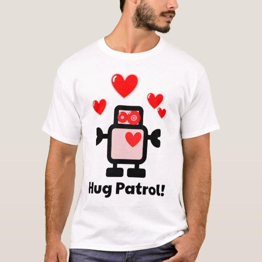 Cute Robot on Hug Patrol! T-Shirt