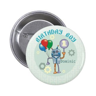 Cute Robot with Balloons First Birthday Buttons