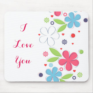 "Cute romantic flowers illustration ""I Love  You"" Mousepad"