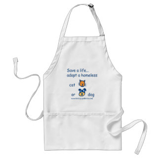 Cute Save A Life Adopt a Homeless Dog or Cat Aprons