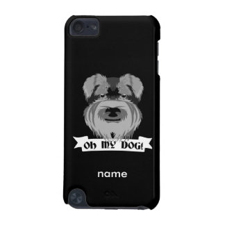 Cute Schnauzer Oh My Dog iPod Touch 5G Cover