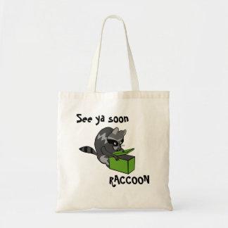 """Cute """"See ya Soon Raccoon!"""" Tote Bag"""