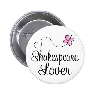 Cute Shakespeare Lover Pinback Buttons