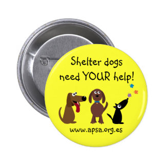 Cute Shelter Dogs Need Your Help Charity Pin