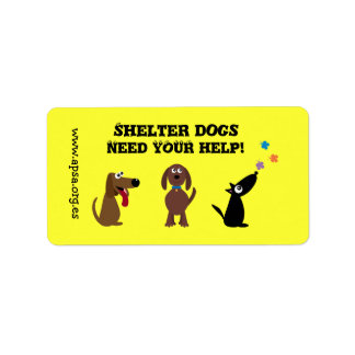 Cute Shelter Dogs Need Your Help Charity Label