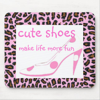 Cute Shoes Make Life Fun pink heels Mouse Pad