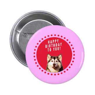 Cute Siberian Husky Dog Wishing Happy Birthday Button
