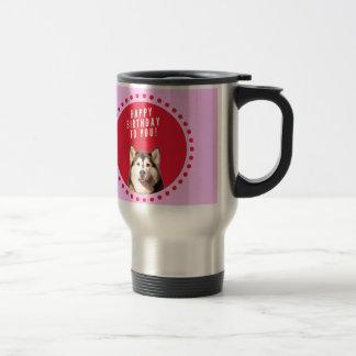Cute Siberian Husky Dog Wishing Happy Birthday Travel Mug