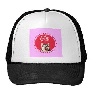 Cute Siberian Husky Dog Wishing Happy Birthday Trucker Hat