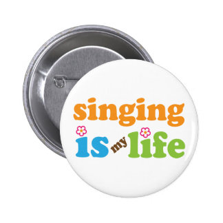 Cute Singing is My Life 2 Inch Round Button