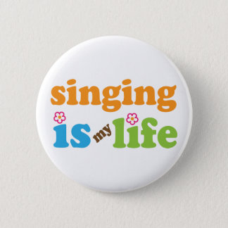 Cute Singing is My Life Button