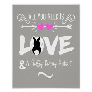 Cute Slogan Love & Fluffy Bunny Rabbit Theme Poster