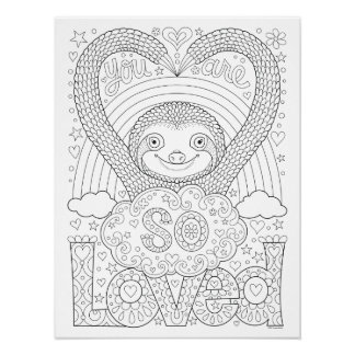 Cute Sloth Coloring Poster - You Are So Loved!