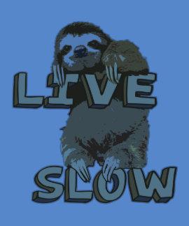 Cute Sloth - LIVE SLOW Shirts