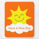 Cute Smiling Sun & Cloud Orange Have A Nice Day Mousepad