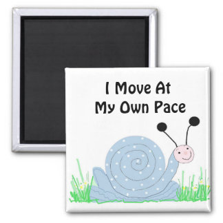 Cute Snail with Saying Magnet