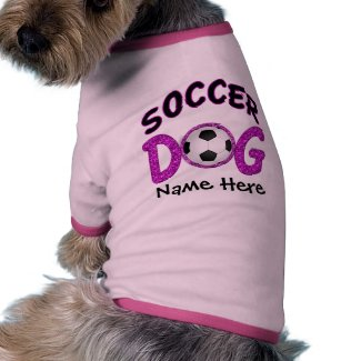 Cute Soccer Dog Customizable Dog Shirts